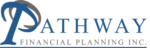 Pathway Financial Planning, Inc.