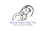 Moms Need Help Too, LLC